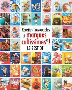 Recettes inavouables Best of Hachette Cuisine