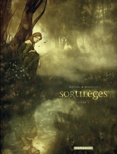 Sortilèges Dargaud Tome 1